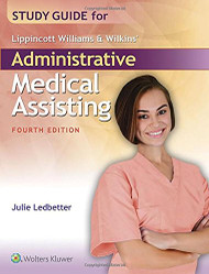 Study Guide for Lippincott Williams and Wilkins' Administrative Medical Assisting