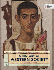 History of Western Society Volume A