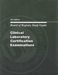 Board of Certification Study Guide for Clinical Laboratory Exams