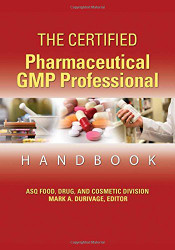 Certified Pharmaceutical Gmp Professional Handbook