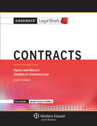 Casenote Legal Briefs Contracts Keyed to Ayres and Speidel's Studies In