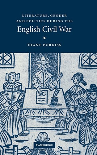 Literature Gender and Politics During the English Civil War
