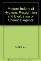 Modern Industrial Hygiene  Evaluation of Chemical Agents