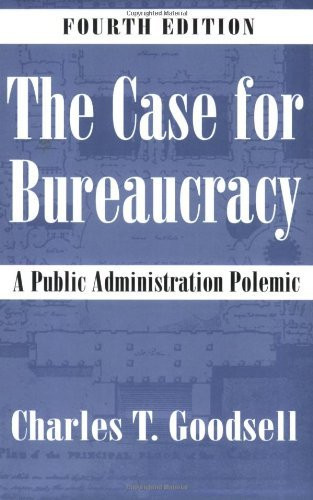 Case For Bureaucracy