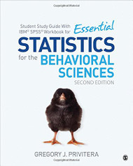 Student Study Guide With IBM« SPSS« Workbook for Essential Statistics for the
