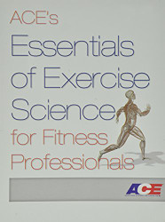 Ace's Essentials of Exercise  by American Council on Exercise