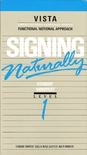 Signing Naturally Student Workbook Level 1