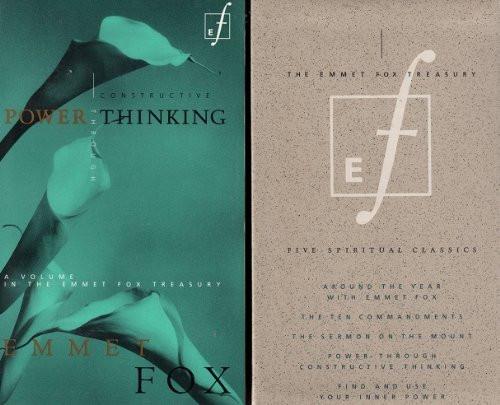Emmet Fox Treasury--Five Spiritual Classics