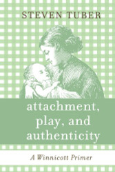 Attachment Play And Authenticity