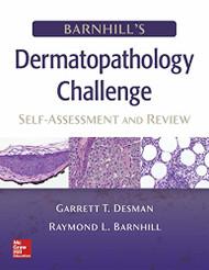 Barnhill's Dermatopathology Challenge