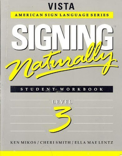 Signing Naturally Level 3