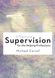 Effective Supervision for the Helping Professions