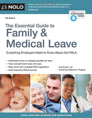 Essential Guide to Family and Medical Leave The
