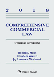 Comprehensive Commercial Law Statutory Supplement