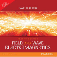 Field and Wave Electromagnetics  by David Cheng