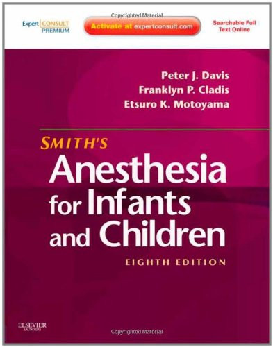 Anesthesia for Infants and Children