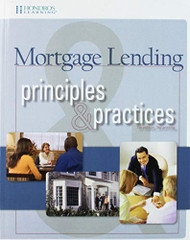 Mortgage Lending Principles and Practices