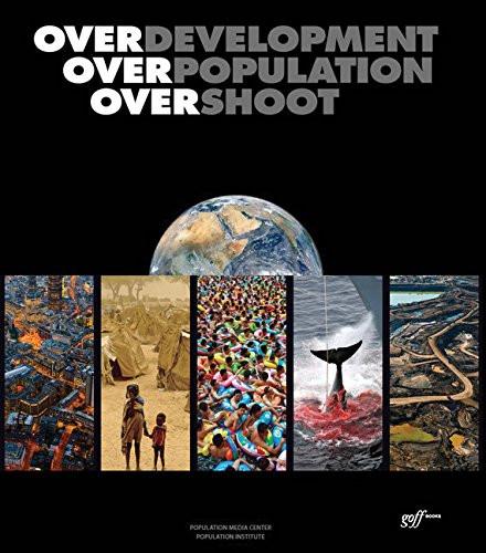 Overdevelopment Overpopulation Overshoot