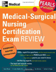 Medical-Surgical Nursing Certification Exam Review