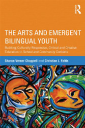Arts and Emergent Bilingual Youth