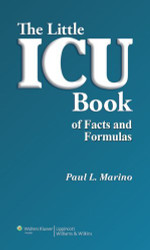 Little ICU Book of Facts and Formulas