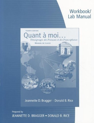 Workbook and Lab Manual for Bragger/Rice's Quant a moi