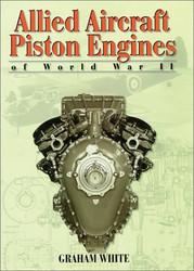Allied Aircraft Piston Engines of World War Ii