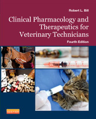 Clinical Pharmacology and Therapeutics for the Veterinary Technician