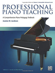 Professional Piano Teaching Volume 2