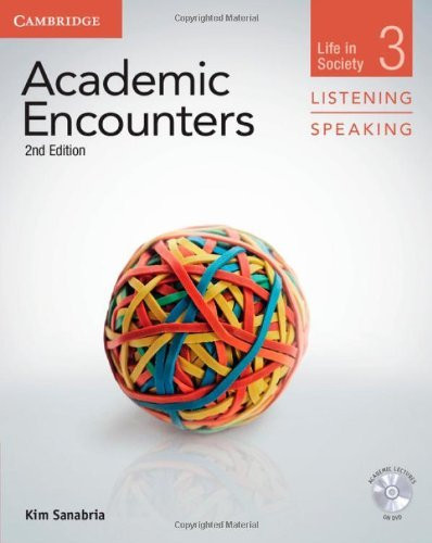 Academic Encounters Level 3 Student's Book Listening and Speaking