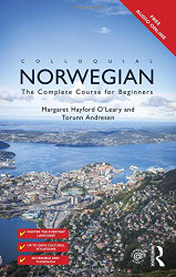 Colloquial Norwegian the Complete Course for Beginners