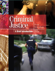 Criminal Justice A Brief Introduction