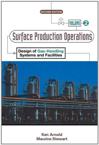 Surface Production Operations Volume 2
