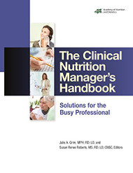 Clinical Nutrition Manager's Handbook