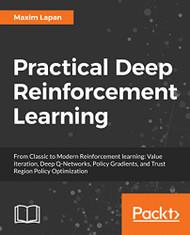 Practical Deep Reinforcement Learning