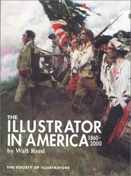 Illustrator In America 1860-2000 The Society Of Illustrators