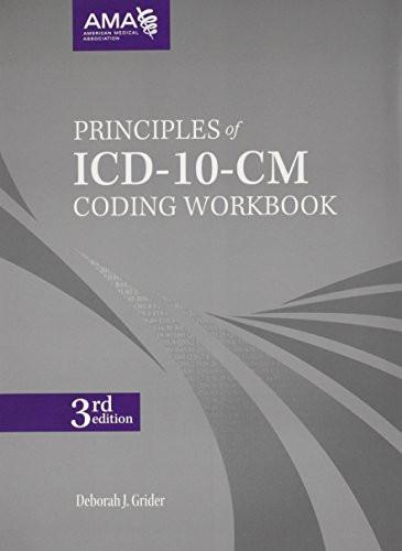 Principles of ICD-10-CM Coding Workbook