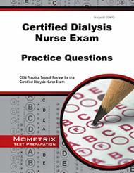 Certified Dialysis Nurse Exam Practice Questions