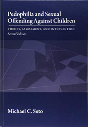 Pedophilia and Sexual Offending Against Children