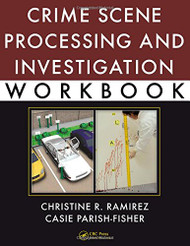 Crime Scene Processing And Investigation Workbook