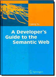 Developer's Guide to the Semantic Web