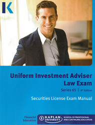 Kaplan Series 65 Uniform Investment Adviser Law Exam Manual