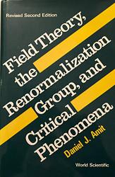 Field Theory; the Renormalization Group and Critical Phenomena