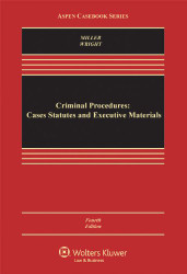 Criminal Procedures Cases Statutes and Executive Materials