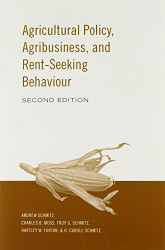 Agricultural Policy Agribusiness and Rent-Seeking Behaviour