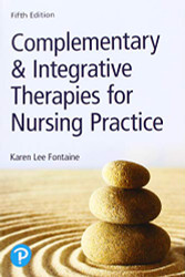 Complementary and Integrative Therapies for Nursing Practice