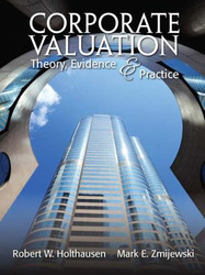 Corporate Valuation Theory Evidence And Practice