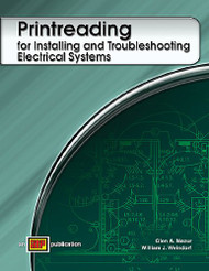 Printreading for Installing and Troubleshootng Electrical Systems