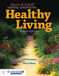 Alters & Schiff Essential Concepts for Healthy Living