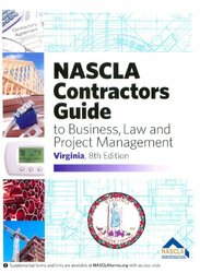 Virginia NASCLA Contractors Guide to Business Law and Project Management
